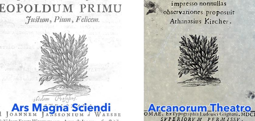 Identical bush emblem in Ars Magna Sciendi (left) and Arcanorum Theatro (right).